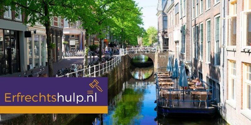 Erfrechtshulp Delft